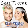 SOFI TUKKER - Best Friend (Iñigo Remix)