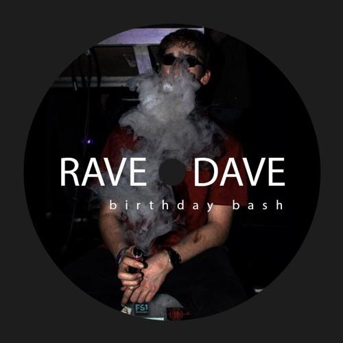 RaveDave birthday bash set (kurzversion)