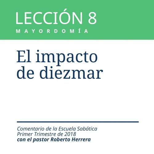Lección 8 _ El impacto de diezmar