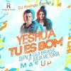 DJ PV & Gui Brazil ft Júlia Victoria - Yeshua Tu És Bom (Mashup by DJ Rodrigo Santos)