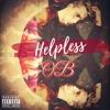 Helpless - OB (Prod T-NYCE)(SINGLE)