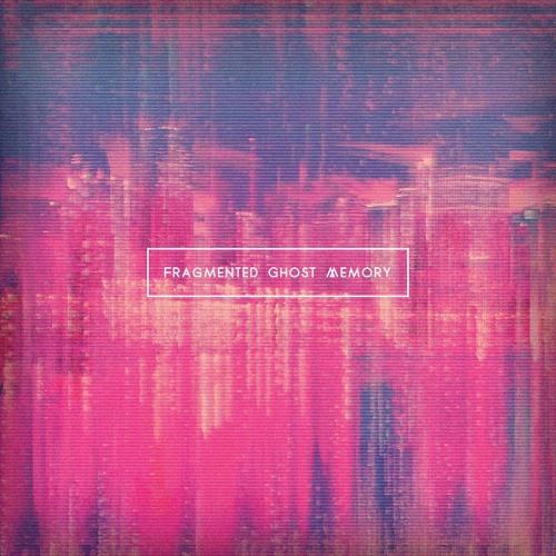Fragmented Ghost Memory