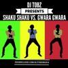 p1. 🔥Shaku Shaku🇳🇬 vs. Gwara Gwara🇿🇦 🔥 <@__tobz>