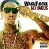 No Hands (feat. Roscoe Dash & Wale)(SLOWED)