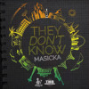 Masicka - They Don't Know