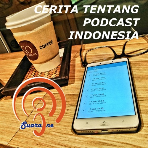 Episode 03 - Tentang Podcast di Indonesia