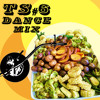 Tossed Salad #6 - Dance Mix