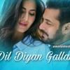 Dil Diyan Gallan -Dj Akshay