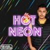 MICHAEL RODRIGUEZ - HOT NEON (Podcast 2K18)