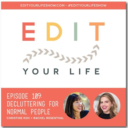 Episode 109: Decluttering For Normal People