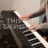 This Is Me   The Greatest Showman (Keala Settle) | Piano Cover