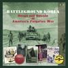 The Korean Story - Battleground Korea - Songs and Sounds of America's Forgotten War