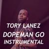 Tory Lanez - DopeMan Go (Instrumental) (New Toronto 2)
