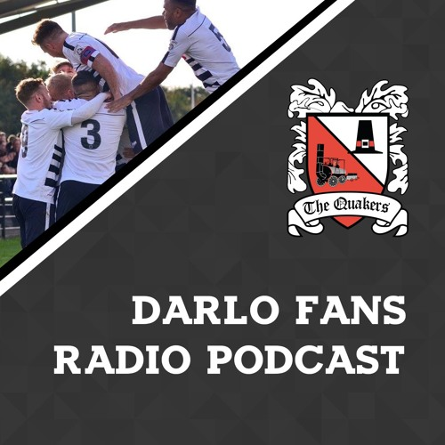 The Darlo Fans Radio Podcast - Episode 3