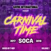 Download CARNIVAL TIME! Soca Mix 2017-18 by T-Roy @ Bayou International Sound Mp3