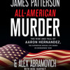 Download ALL-AMERICAN MURDER by Patterson, Abramovich, Harvkey, Read by Peter Coleman - Audiobook Excerpt Mp3