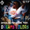SV7 - Dreams Colors (Official Holi Fest Anthem) [Feat. Lil Pic]