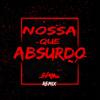 Jerry Smith & MC Nando DK - Nossa Que Absurdo (DJ Shark Remix)