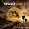 Mario Beck - Brother (RadioEdit)