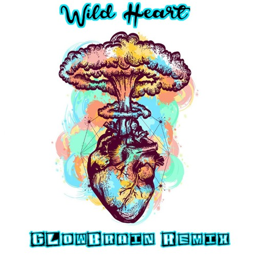 Desiree Dawson - Wild Heart (GLowBrain Remix)