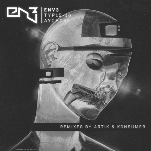 Env3 - Typ16 - KONSUMER REMIX - AYCB052 - OUT JAN22TH 2018