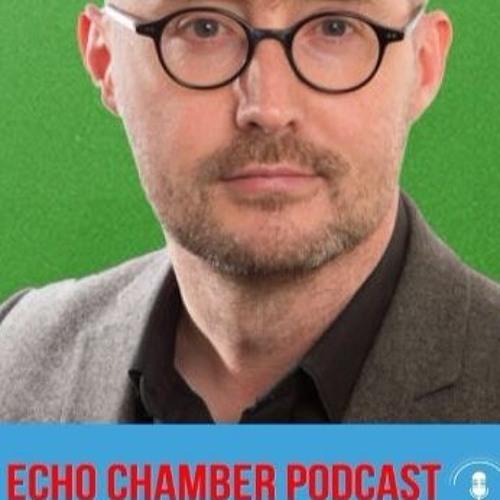 Echo Chambers Eoin Ó Broin (Ep 25)