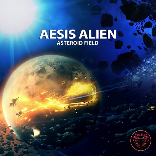 Aesis Alien - Asteroid Field (MiniMix)