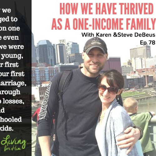 How We Have Thrived as a One-Income Family•Ep 78