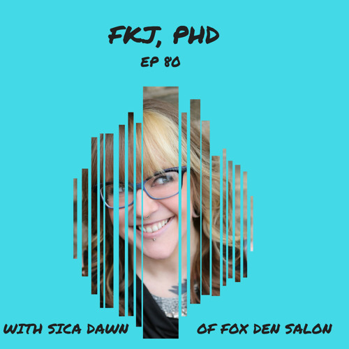 EP 80: Inclusivity in Salons with Sica Dawn