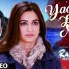 Yaad Hai  Aiyaary  Sidharth Malhotra Rakul Preet  Palak Mucchal  Ankit Tiwari  Manoj Muntashir