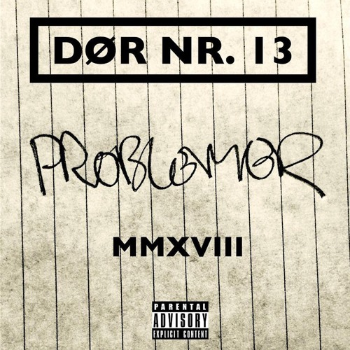 Problemeraltid Single By Dør Nr 13 On Soundcloud Hear The