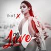 Inas X - No Love