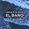 Enrique Iglesias Ft. Bad Bunny - El Baño (Jose Tena Extended Edit)