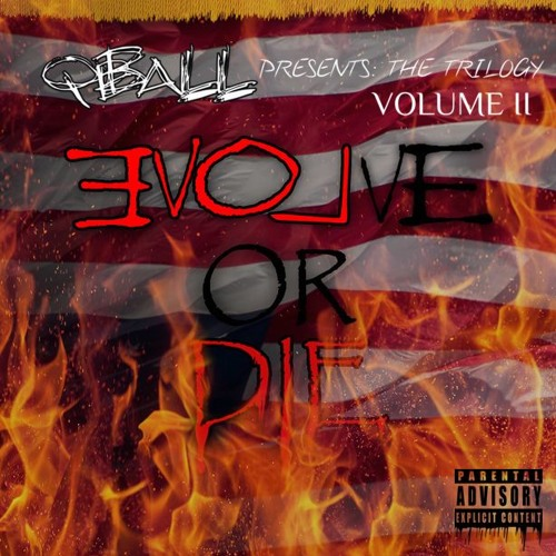 QBall Presents The Trilogy - Volume II: EVOLve Or DIE!