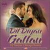 Tiger Zinda Hai - Dil Diyan Gallan Remix Dj Sanjay Chicago