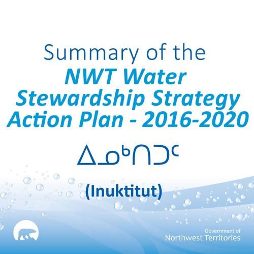 NWT Water Stewardship Action Plan INUKTITUT