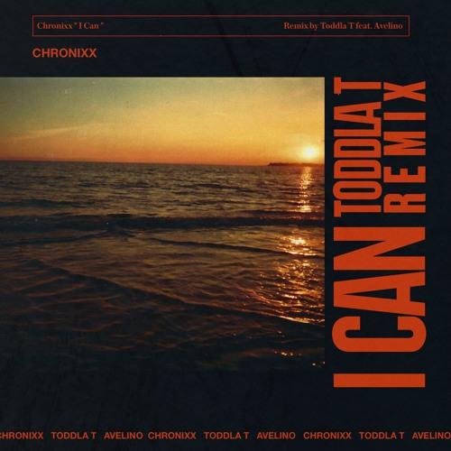 Chronixx - I Can (Toddla T Remix ft Avelino)