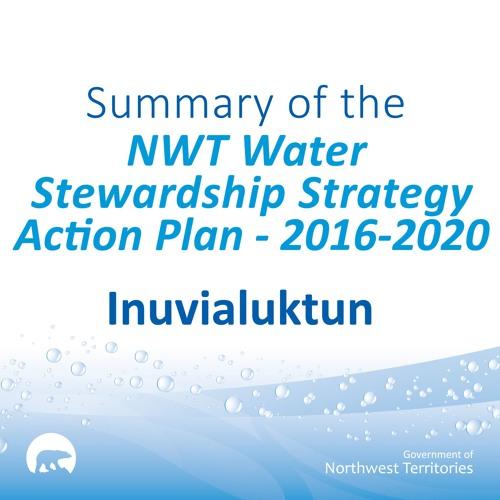 NWT Water Stewardship Action Plan INUVIALUKTUN