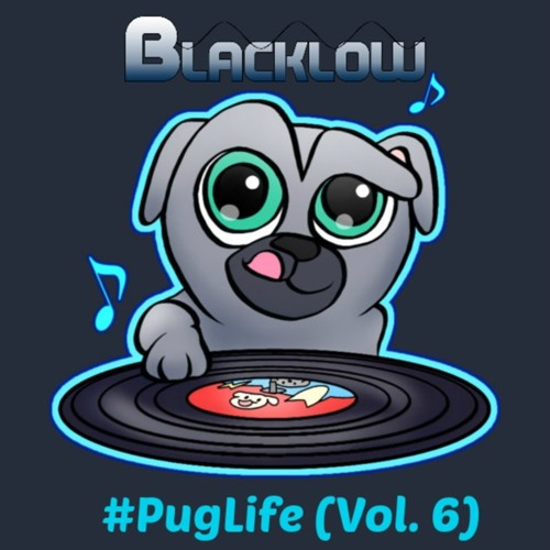 #PugLife (Vol. 6 - P!nk Is The Warmest Color)