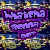 Download Whatcha Gonna Do? Mp3