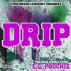 E.G. Poochie - Drip CLEAN