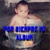 Te Admiro (Por Siempre Yo Album)