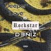 Rockstar Love (D3NIZ Mashup)