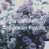American Beauty / American Psycho (cover)