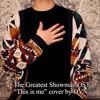 """the greatest showman ost """"this is me"""" cover by OVN"""