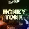 Download TWISTERZ - Honky Tonk Mp3