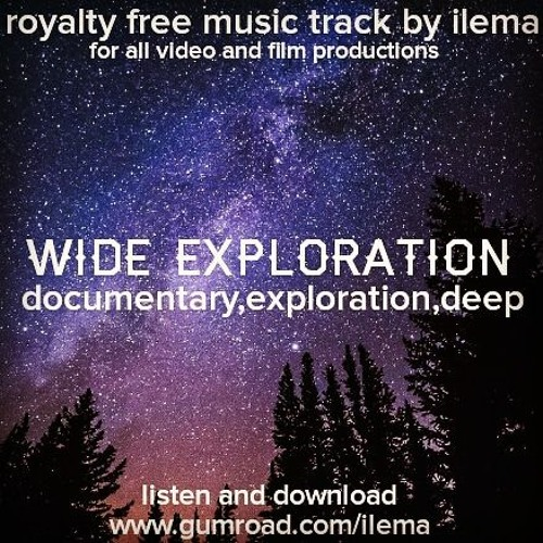 Cinematic and Documentary Royalty Free Music by ilema | Free