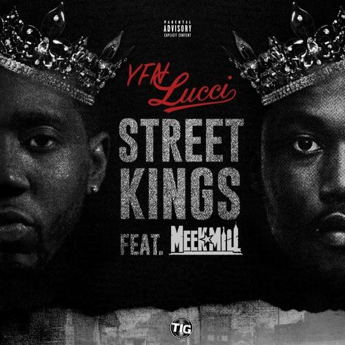 Street Kings Feat.  Meek Mill