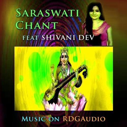 Saraswati Chant House Mix Staab Feat Shivani Dev RDGAudio 2018