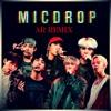 Mic Drop (AR Remix)(ft.Desiigner)